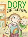 book cover of Dory and the Real True Friend by Abby Hanlon